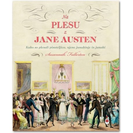 Knjiga Na plesu z Jane Austen (A dance with Jane Austen)
